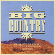 Big Country - We're Not In Kansas Volume 3