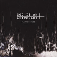 God Is An Astronaut - Far From Refuge Silver Vinyl Edition
