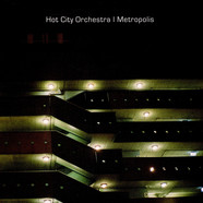 Hot City Orchestra - Metropolis