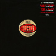 DJ Premier - Our Streets Feat. A$Ap Ferg / What U Said Feat. Cassanova