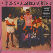 Algebra Mothers, The - A Moms = Algebra Mothers