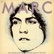 Marc Bolan - The Words And Music Of Marc Bolan 1947 - 1977