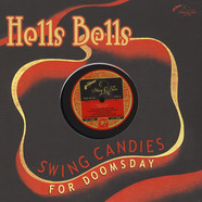 V.A. - Hells Bells - Swing Candies For Doomsday