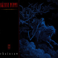 Skinny Puppy - Chainsaw