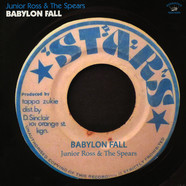 Junior Ross & The Spears - Babylon Fall