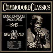 Bunk Johnson And His New Orleans Band - Bunk Johnson's Jazz Band 1942