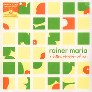 Rainer Maria - A Better Version Of Me