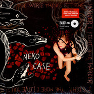 Neko Case - Worse Things Get, The Harder I Fight, The Harder I Fight, The More I Love You Deluxe Version