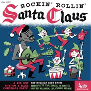 V.A. - Rockin' & Rollin' With Santa Claus