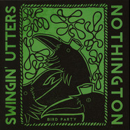 Swingin' Utters / Nothington - Bird Party
