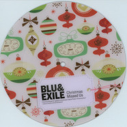 Blu & Exile - Christmas Missed Us Picture Disc Edition
