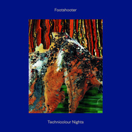 Footshooter - Technicolour Nights Feat. And Is Phi
