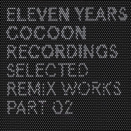 V.A. - Eleven Years Cocoon Recordings - Selected Remix Works Part 02