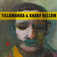 Tillamanda & Knarf Rellöm - Mister Motherfucker (Thank You To Sun Ra) / The Rockinest Rocksteady Beat