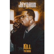 Jaysaun - Kill Ya Boss Goldenrod Tape Edition