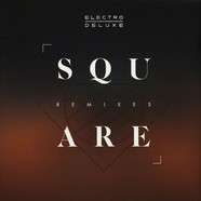 Electro Deluxe - Square Remixes