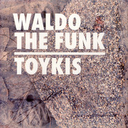 Waldo The Funk - Toykis