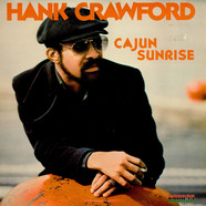 Hank Crawford - Cajun Sunrise