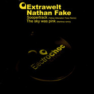 Extrawelt / Nathan Fake - Soopertrack / The Sky Was Pink