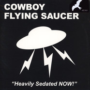 Cowboy Flying Saucer & Magoo - Heavily Sedated Now! / Sons And Daughters Of Disaster