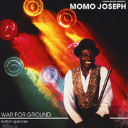 Momo Joseph - War For Ground (Édition Spéciale)