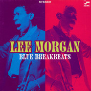 Lee Morgan - Blue Breakbeats