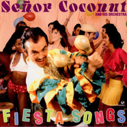 Señor Coconut And His Orchestra - Fiesta Songs