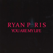 Ryan Paris - You're My Life / Dolce Vita 2016