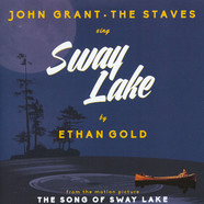 Ethan Gold With John Grant & The Staves - Sway Lake