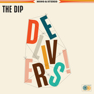 Dip, The - The Dip Delivers