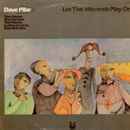 Dave Pike - Let The Minstrels Play On