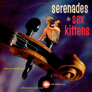 Dante & His Orchestra - Serenades For Sex Kittens