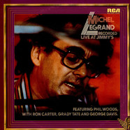 Michel Legrand Featuring Phil Woods With Ron Carter, Grady Tate And George Davis - Recorded Live At Jimmy's