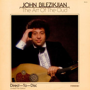 John Bilezikjian - The Art Of The Oud