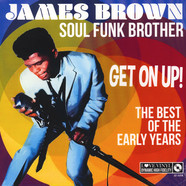 James Brown - Soul Funk Brother - Get On Up! - The Best Of