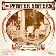 Pfister Sisters, The - New Orleans