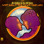 Junior Walker & The All Stars - What Does It Take To Win Your Love