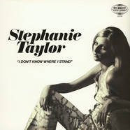 Stephanie Taylor - I Dont Know Where I Stand