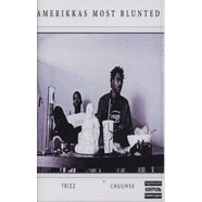 Trizz & Chuuwee - Amerikka's Most Blunted