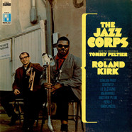 The Jazz Corps Under Direction Tommy Peltier Featuring Roland Kirk - The Jazz Corps