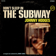 Johnny Hodges - Don't Sleep In The Subway