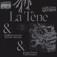 La Tene & Guilhem Lacroux And Jeremie Sauvage & Jacques Puech And Louis - Abandonnée / Maléja