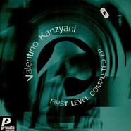 Valentino Kanzyani - First Level Completed E.P.