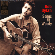 Bob Dylan - Songs To Woody