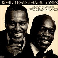 John Lewis (2) & Hank Jones - An Evening With Two Grand Pianos