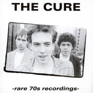 Cure, The - Rare 70s Recordings
