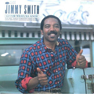 Jimmy Smith - Go For Whatcha Know