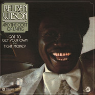 Reuben Wilson - Got To Get Your Own / Tight Money