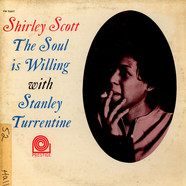 Shirley Scott With Stanley Turrentine - The Soul Is Willing