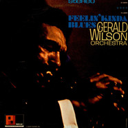 Gerald Wilson Orchestra - Feelin' Kinda Blues